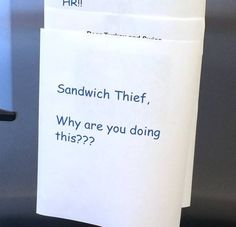 A Simple Office Sandwich Theft Turns Into a Crisis - Don't Steal My Sandwich