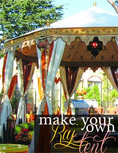 Grosgrain: Make Your Own Raj Tent!!!!