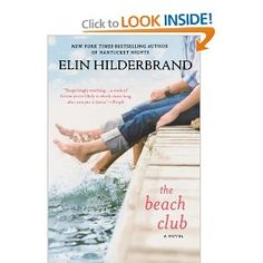 The Beach Club: Elin Hilderbrand: 9780312382421: Amazon.com: Books