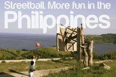 STREETBALL. More FUN in the Philippines!