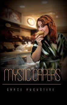 Mystic Capers (Acorn Hills Series Book 2) by [Augustine, Grace]