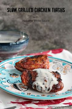 Slow Grilled Chicken Thighs with Alabama White Sauce   kissmysmoke.com   The key is in the rub and the slow grilling technique.