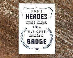 Police Academy Graduation Party Accent Sign, Hero, DIY Printable File by CandiceScottDesign on Etsy https://www.etsy.com/listing/493404584/police-academy-graduation-party-accent