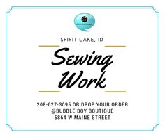 Sewing work in #SpiritLake #IdahoBusiness