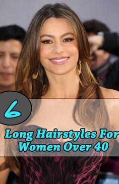 6 Long Hairstyles For Women Over 40