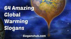 Global Warming Slogans