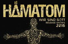 """Hämatom - neues Album """"Wir sind Gott"""""""