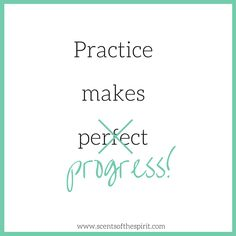 Each day is about making progress. Striving for perfection only leads to unrealistic expectations and frustrating disappointments. We hope you have a wonderfully imperfect week that's full of progress!  www.scentsofthespirit.com