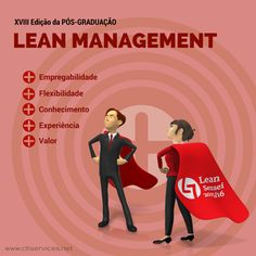 Preparar Senseis (mestres em Lean) Este é o principal objectivo da PG Lean Management XVIII Edição com início marcado para 23 de Out 2015 http://cltservices.net/pt-pt/formacao/pg-lean-management  Lean thinking: mais ferramentas para a vida