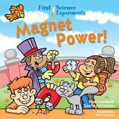 All about magnets and magnetism, with simple experiments to aid in understanding magnetism. Science Curriculum, Aleta, Reading Levels, Children's Literature, Hands On Activities, Student Learning, Science Experiments, Book Club Books, Bestselling Author