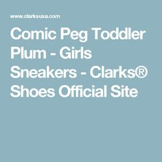 Comic Peg Toddler Plum - Girls Sneakers - Clarks® Shoes Official Site