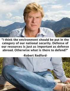 Environmentalism is a matter of National Security!