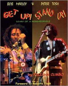*Bob Marley & Peter Tosh - Get Up! Stand Up!* by Fikisha Cumbo. More fantastic books, pictures and videos of *Bob Marley* on: https://de.pinterest.com/ReggaeHeart/
