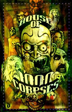 House of a 1000 corpses