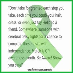 Be aware, yes. Then accept. Cerebral Palsy Quotes, Mild Cerebral Palsy, Cerebral Palsy Awareness, Disability Awareness, Donation Quotes, Special Needs Quotes, Nursing Notes, Epilepsy, Awareness Ribbons