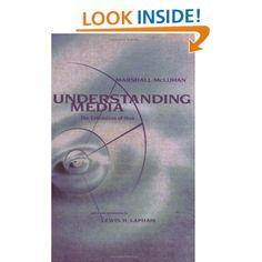 Understanding Media: The Extensions of Man: Marshall McLuhan, Lewis H. Lapham: 9780262631594: Amazon.com: Books