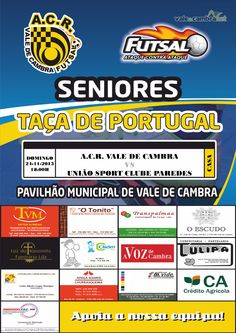 ACR: Taça de Portugal de Futsal *ACR Vale de Cambra vs União Sport Clube Paredes* > 24 Novembro 2013 - 18h00 @ Pavilhão Municipal, Vale de Cambra #ValeDeCambra #futsal