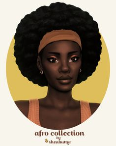 afro collection | sheabuttyr on Patreon Sims 4 Mm, The Sims, Black Girl Art, Art Girl, Sims 4 Gameplay, Sims 4 Cc Finds, Sims 4 Custom Content, Afro Hairstyles, Maxis