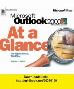 Microsoft  Outlook  2000 At a Glance (At a Glance (Microsoft)) (0790145194886) Stephen L. Nelson , ISBN-10: 1572319488  , ISBN-13: 978-1572319486 ,  , tutorials , pdf , ebook , torrent , downloads , rapidshare , filesonic , hotfile , megaupload , fileserve