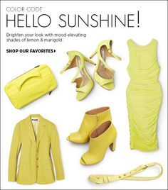 Brighten your look with mood-elevating shades of lemon and marigold. Shop our favorite pieces in yellow >>