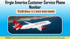 Contact Airlines expert for help regarding Virgin America reservations and services. You can get any kind of information related to the Virgin America Airlines so instant dial toll-free Virgin America Customer Service Phone Number and. Virgin America Airlines, Number, Phone, Telephone, Mobile Phones