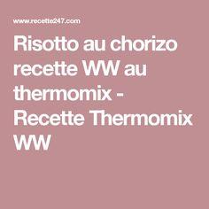 Risotto au chorizo recette WW au thermomix - Recette Thermomix WW