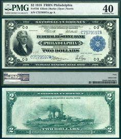 "1918 $2 Federal Reserve Bank Note PMG Graded EF40 FR-756 Philadelphia District ""The Battleship Note"" Stacks Bowers 08/11/2013 ERLCLR"