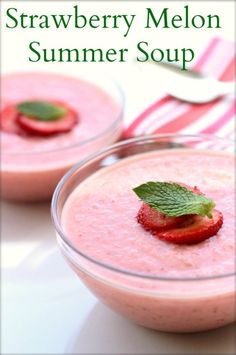 Strawberry Melon Summer Soup | Simply Fresh Dinners