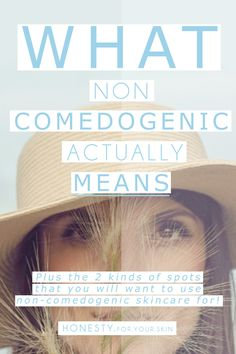 What does non-comedogenic actually mean? If your skin is prone to spots then you NEED to get a read of this! Should spot prone skin types really be looking out for non-comedogenic claims? Best Natural Makeup, Natural Skin Care, Natural Beauty, Non Comedogenic Makeup, Skincare Blog, Skincare Routine, How To Get Rid Of Acne, How To Treat Acne, Acne Prone Skin
