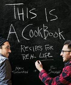 The Sussman Brother's | This is a Cookbook | Dynamic, fun type (think Sedaris 'me talk pretty one day') and highlights the brothers.