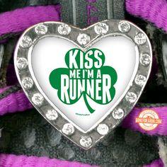 Kiss me...I'm A RUNN