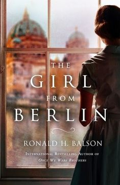 Historical Fiction 2018. The Girl from Berlin by Ronald H. Balson. An old friend calls Catherine Lockhart and Liam Taggart to his famous Italian restaurant to enlist their help. His aunt is being evicted from her home in the Tuscan hills by a powerful corporation claiming they own the deeds, even though she can produce her own set of deeds to her land. Catherine and Liam's only clue is a bound handwritten manuscript, entirely in German, and hidden in its pages is a story long-forgotten…