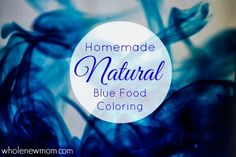 Natural Food Coloring made from a surprise ingredient. Artificial Food Coloring isn't healthy. Here's a way to make Homemade Natural Blue Color yourself.