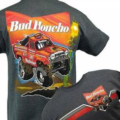 a12e64e8082ca Official Bud Honcho T-shirt at the Best Prices