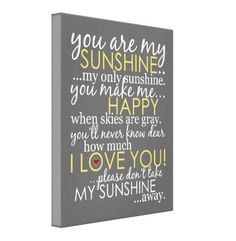 You Are My Sunshine - Canvas Art