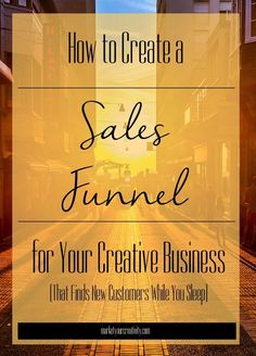 A sales funnel is an automated system to help new customers find you while you sleep - here's how to create one for your #etsy or #craft business