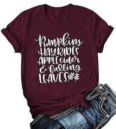 Pumpkins Hayrides Apple Cider and Falling Leaves T-Shirt Women Funny Thanksgiving Letter Printed Graphic Fall Tee Tops Thanksgiving Shirts For Women, Thanksgiving Letter, Cute Fall Outfits, Fall Fashion Outfits, Women's Fashion, Fashion Spring, Winter Fashion, Fall Shorts, Branded T Shirts