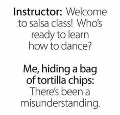 Salsa Classes, Punny Puns, Weight Loss Humor, One Liner, Twisted Humor, I Can Relate, Life Humor, I Laughed, Laughter