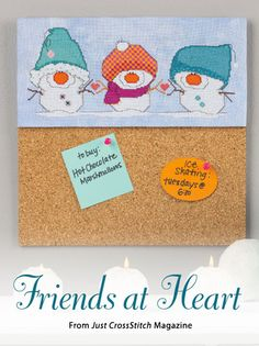 Friends at Heart from the Jan/Feb 2015 issue of Just CrossStitch Magazine. Order a digital copy here: https://www.anniescatalog.com/detail.html?code=AM53357