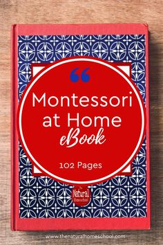 Montessori at Home eBook Pages) - The Natural Homeschool Shop Montessori Homeschool, Montessori Activities, Homeschooling, Classical Education, Gifted Education, Preschool At Home, Card Organizer, Montessori Materials, Inspiration For Kids