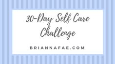 Do you feel like you need to make more time for yourself? 2016 has come to a close, so to start the new year on a good note, I developed a 30-Day Self Care Challenge. Self-care is so important because it helps us to maintain our physical, emotional, and mental health. Each day, I'll be …