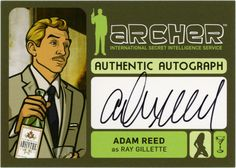 Adam Reed as Ray Gilette Archer Tv Show, Archer Fx, Archer Cartoon, Adam Reed, Sterling Archer, Danger Zone, Trading Cards, Favorite Tv Shows, Character Inspiration