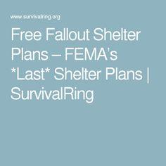 Free Fallout Shelter Plans – FEMA's *Last* Shelter Plans | SurvivalRing