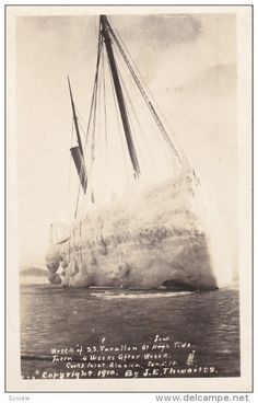 "RP: Shipwreck of S.S. ""FARALLON"" at High Tide , COOKS INLET , Alaska , 1910 ; Photographer J.E. THWAITES - Delcampe.com"