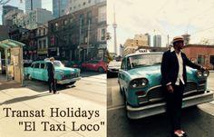"Transat Holidays ""El Taxi Loco"""