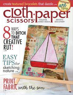 Cloth Paper Scissors July/August 2014 Digital Edition | InterweaveStore.com #mixedmedia #art #creative