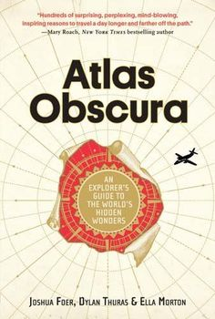 Atlas Obscura: An Explorer's Guide to the World's Hidden ... https://www.amazon.com/dp/0761169083/ref=cm_sw_r_pi_dp_x_5Y-hAbD45CTF6