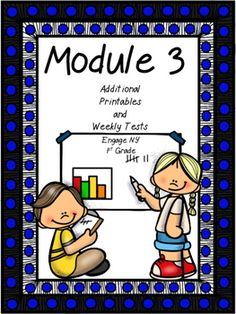 Module 3, Tests and Supplements, 1st Grade,... by Cindy Saucer | Teachers Pay Teachers