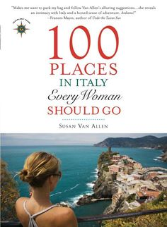 100 places in Italy every woman should go.