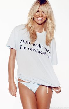 Don't wake me I'm on vacation... I need this shirt and the vacation asap!